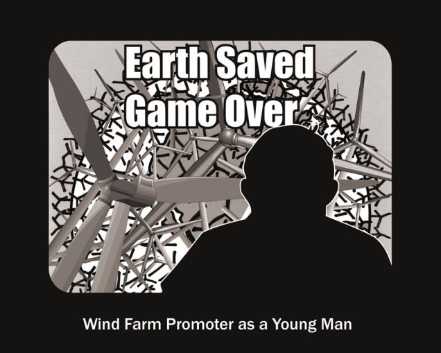 Earth Saved - Game Over (Wind Farm Promoter as a Young Man)