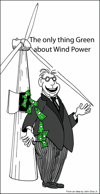 The only thing Green about Wind Power